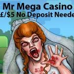 Mr Mega Casino – €/£/$5 No Deposit Required