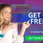 Hello Casino:  £/$/€5 Free No Deposit Bonus + 100% Bonus up to £/€/$100